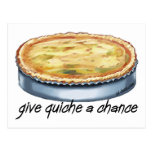Give Quiche a Chance Postcards