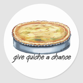 Give Quiche a Chance Stickers