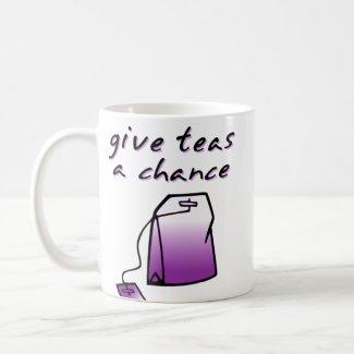 Give Teas A Chance Funny Mug Humor