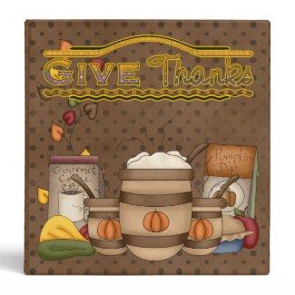 """Give Thanks 1.5"""" (Recipe Binder) 3 Ring Binders"""