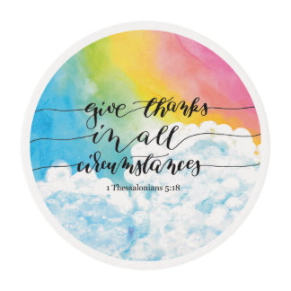 Give Thanks All Circumstances 3 Edible Frosting Rounds