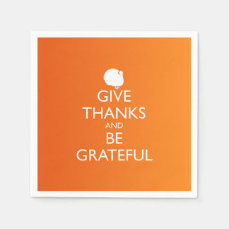 GIVE THANKS AND BE GRATEFUL PAPER NAPKIN