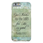 Give Thanks Bible Verse Barely There iPhone 6 Case