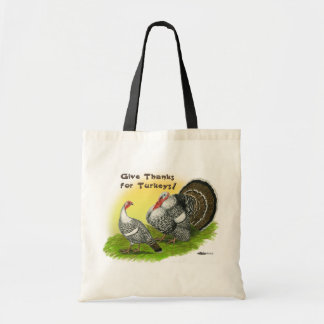 Give Thanks For Turkeys! Tote Bag