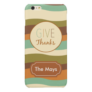 Give Thanks Glossy iPhone 6 Plus Case