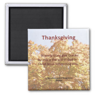 Give thanks in everything 1 Thessalonians 5 18 Fridge Magnet