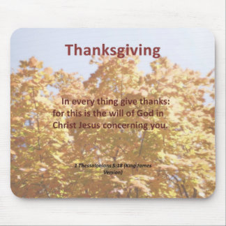 Give thanks in everything 1 Thessalonians 5:18 Mouse Pad