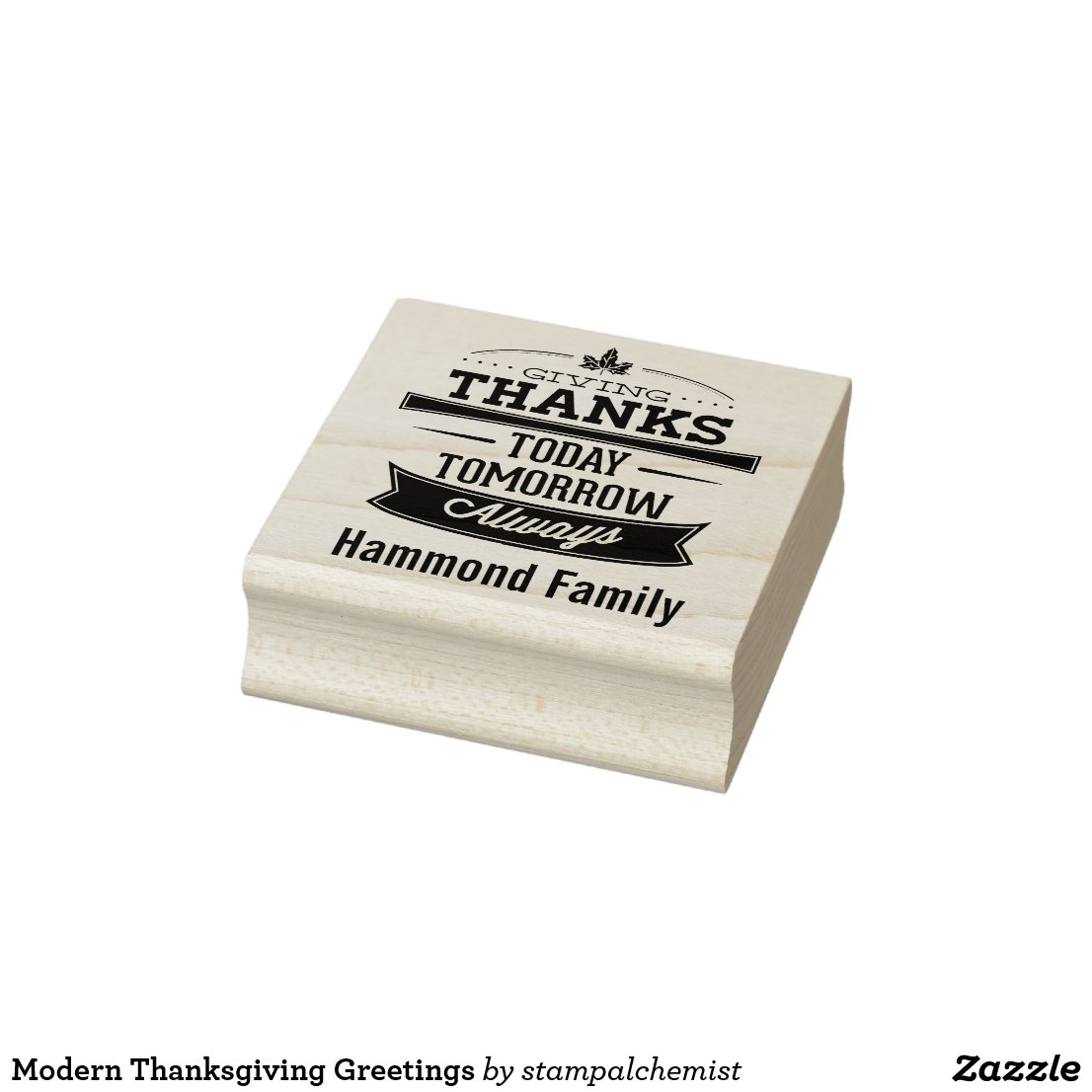 Give Thanks Now and Always - Thanksgiving Personal Rubber Stamp
