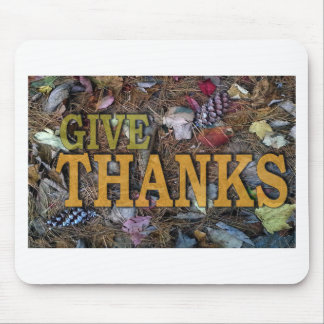 Give Thanks on Thanksgiving! Mouse Pad