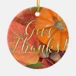 Give Thanks Script Typography Autumn Thanksgiving Ceramic Ornament