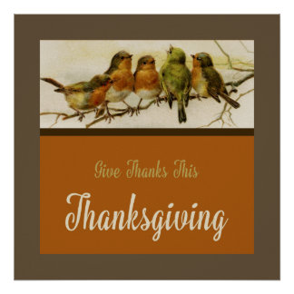 Give Thanks Singing Birds Poster