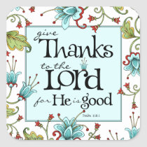 Give Thanks - Square Stickers