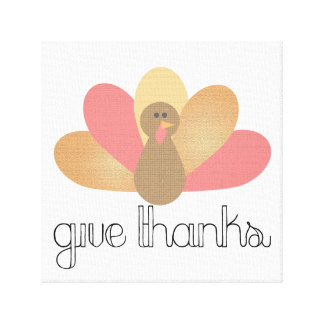 give thanks thanksgiving turkey design canvas print