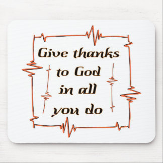 Give thanks to God Christian Mouse Pad