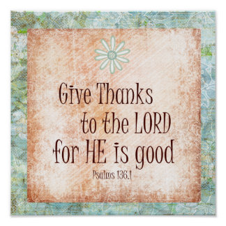 Give thanks to the Lord Bible Verse Poster
