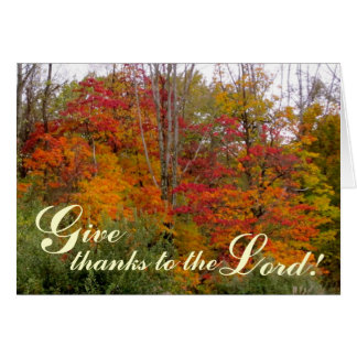 Give Thanks to the Lord - Christian Greeting Card