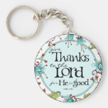 Give Thanks to the Lord - Round Keychain