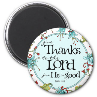 Give Thanks to the Lord - Round Magnet