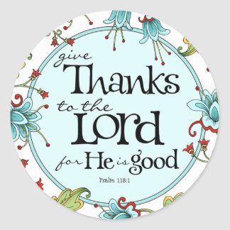 Give Thanks to the Lord - Round Stickers