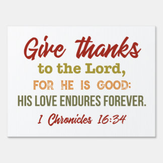 Give thanks to the Lord yard sign