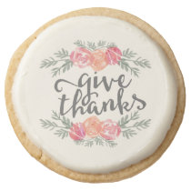 Give Thanks | Watercolor Floral Thanksgiving Round Shortbread Cookie