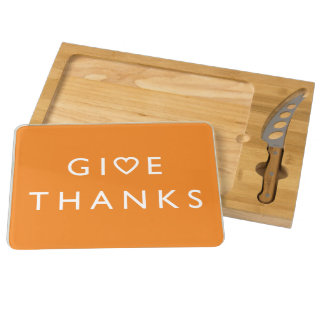 Give thanks with your heart, Thanksgiving message Cheese Board