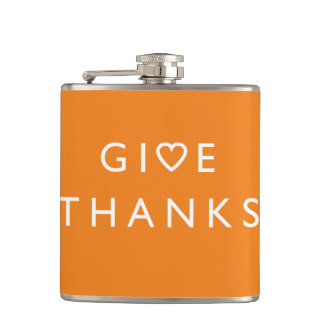 Give thanks with your heart, Thanksgiving message Hip Flask
