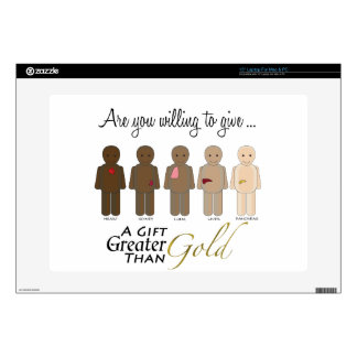 "Give the gift of life - A Gift Greater than Gold 15"" Laptop Skin"