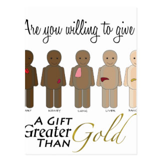 Give the gift of life - A Gift Greater than Gold Postcard