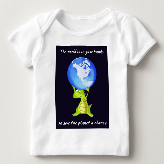 give the planet a chance baby T-Shirt
