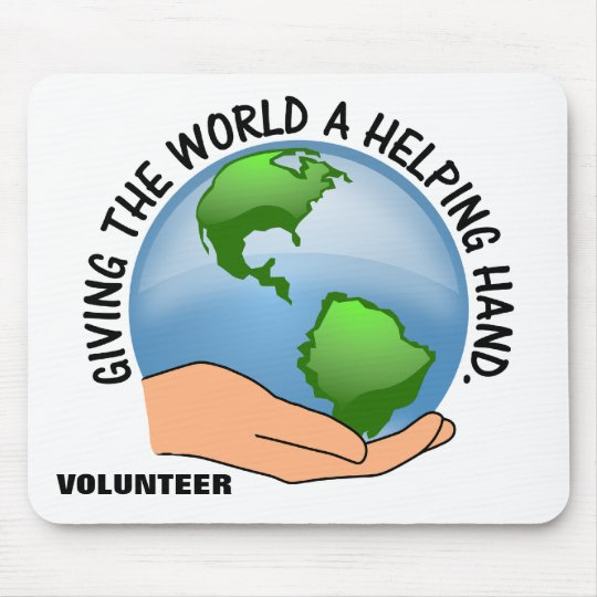 Give the world a helping hand and volunteer mouse pad