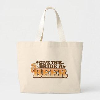 GIVE THIS BRIDE A BEER Beer Shop design Large Tote Bag