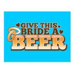 GIVE THIS BRIDE A BEER Beer Shop design Postcard
