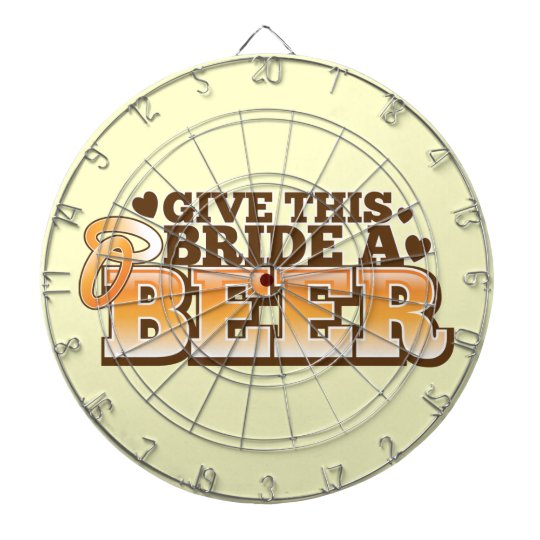 Give this BRIDE a Beer ND Dartboard