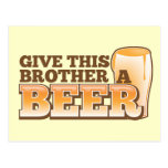 Give this brother a BEER! Postcard
