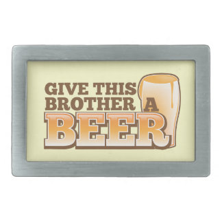 Give this brother a BEER! Rectangular Belt Buckle