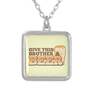 Give this brother a BEER! Silver Plated Necklace