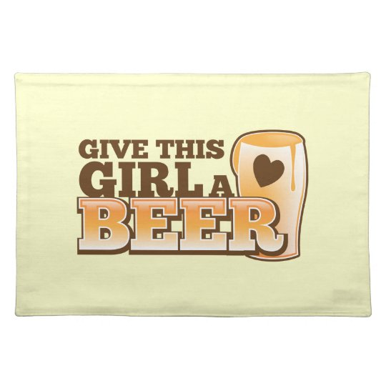 Give this girl a Beer ND Cloth Placemat