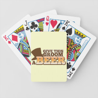 Give this Groom a BEER NP Bicycle Playing Cards
