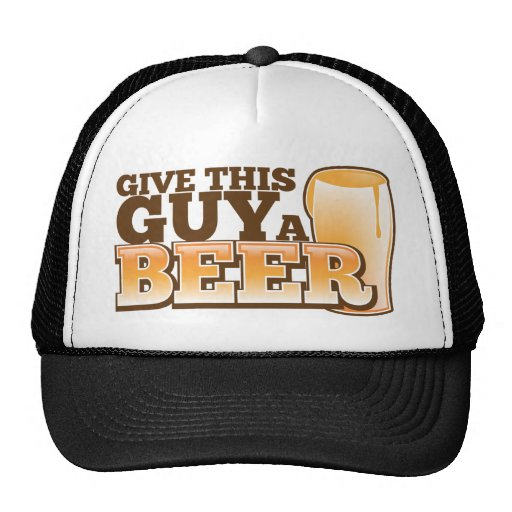 Give this Guy a Beer ND Trucker Hat