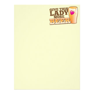 Give this LADY more BEER! Letterhead