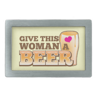 Give this WOMAN a beer! Rectangular Belt Buckle
