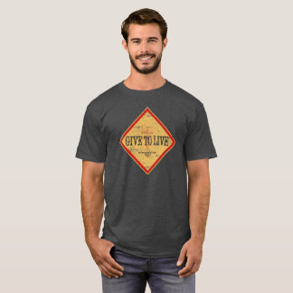 Give to Live T-Shirt