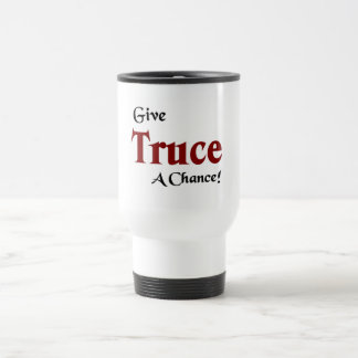 Give truce a chance travel mug