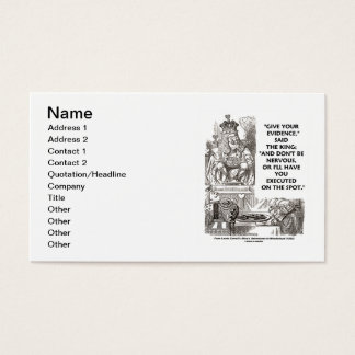 Give Your Evidence Don't Be Nervous Wonderland Business Card