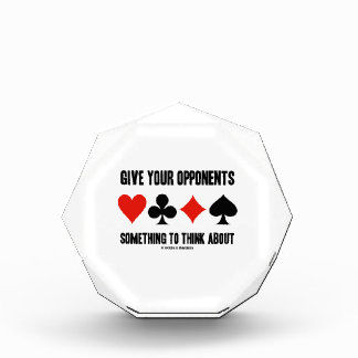 Give Your Opponents Something To Think About Award