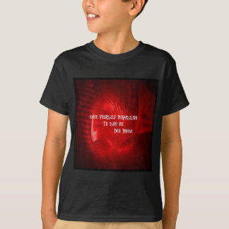 GIVE YOURSELF PERMISSION TO SAY NO T-Shirt