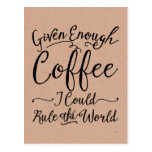 Given Enough Coffee Postcards