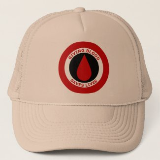 Giving Blood Saves Lives Trucker Hat