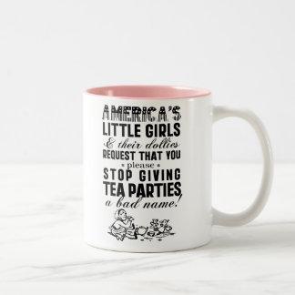 Giving Tea Parties A Bad Name Two-Tone Coffee Mug